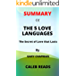 Summary of The 5 Love LANGUAGES by Gary Chapman: The Secret to Love that lasts