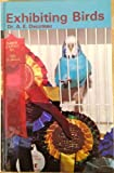 Exhibiting Birds, A. E. Decoteau, 0876668309