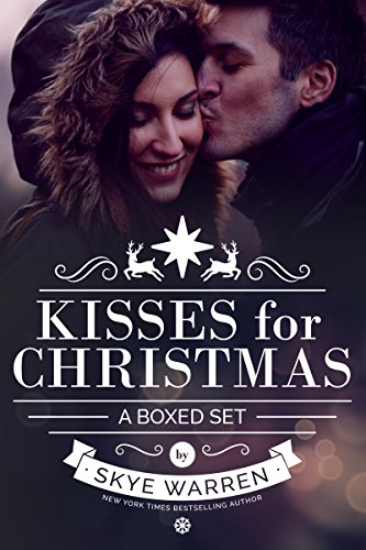 Kisses for Christmas: A Holiday Boxed Set by [Warren, Skye]