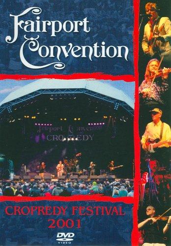 Fairport Convention - Cropredy Festival 2001 by Classic Rock Legends