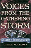 Voices from the Gathering Storm, Glenn M. Linden, 0842029990