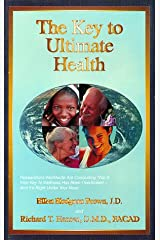 The Key to Ultimate Health Paperback