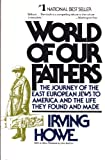 World of Our Fathers, Irving Howe, 080520928X