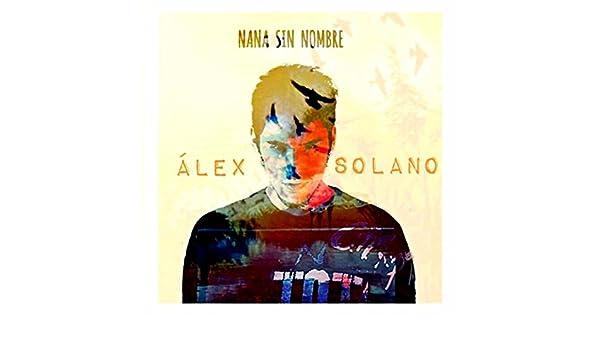 Nana sin nombre by álex solano on amazon music amazon. Com.
