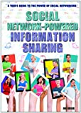 Social Network-Powered Information Sharing, Joseph Greek, 1477716815