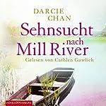 Sehnsucht nach Mill River | Darcie Chan