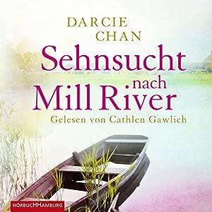 Sehnsucht nach Mill River Hörbuch