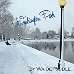 Washington Park: A Poem for a Winter's Love | Waide Riddle