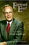 Forward Ever!, Donald A. Noffsinger, 1413486770