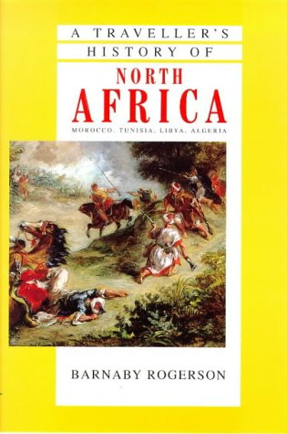 A Traveller's History of North Africa by Cassell Reference