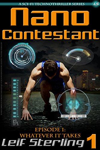 Nano Contestant - Episode 1: Whatever It Takes (Nano Contestant Series)