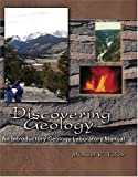 Discovering Geology : An Introductory Laboratory Manual, Taber, Michael R., 075751362X