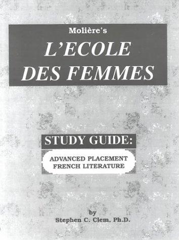 Study Guide - L'Ecole des Femmes