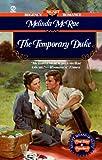 The Temporary Duke (Signet Regency Romance)