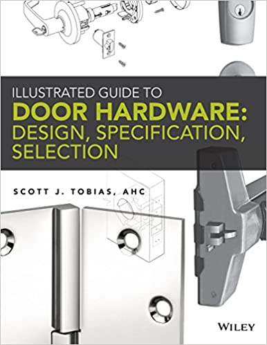 Beau Illustrated Guide To Door Hardware: Design, Specification, Selection 1st  Edition