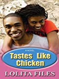 Tastes Like Chicken, Lolita Files, 0786281073