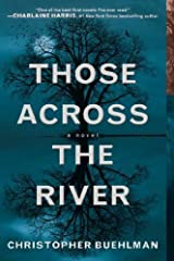 Those Across the River by Christopher Buehlman (2012-09-04)