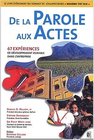 Livre gratuits en ligne De la parole aux actes : 67 expériences de développement durable dans l'entreprise epub pdf