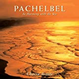 Pachelbel: In Harmony with the Sea