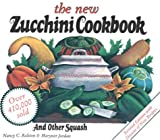 The New Zucchini Cookbook, Nancy C. Ralston and Marynor Jordan, 0882665898