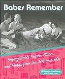 Babes Remember, Jill Larson Sundberg, 1573242519