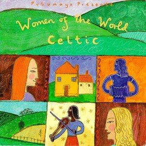 Women of the World: Celtic (Putumayo Presents) by Putumayo World Music