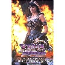 Xena Warrior Princess: The Complete Illustrated Companion