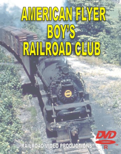THE AMERICAN FLYER BOY'S RAILROAD CLUB (American Flyer Railroad)