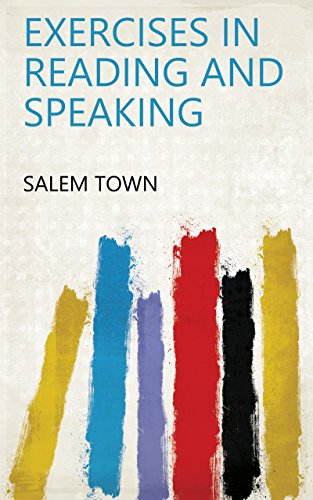 Amazon exercises in reading and speaking ebook salem town exercises in reading and speaking by salem town ibookread Download