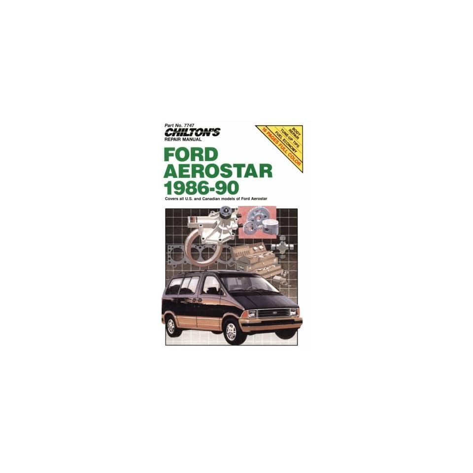Ford Aerostar, 1986 90 (Chiltons Repair Manuals)