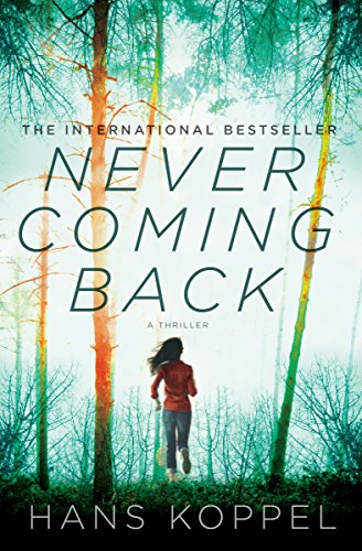 Never Coming Back: A Novel cover