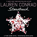 Starstruck: A Fame Game Novel, Book 2 | Lauren Conrad