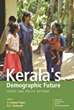 img - for Kerala's Demographic Future: Issues and Policy Options book / textbook / text book