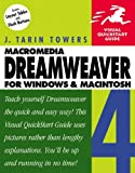 Dreamweaver 4 for Windows and Macintosh, J. Tarin Towers, 0201734303