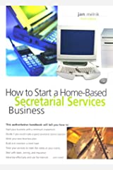 How to Start a Home-Based Secretarial Services Business (Home-Based Business Series) Paperback
