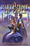 Parliament of Owls, Beth Hilgartner, 1892065630