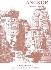 Les Monuments du groupe d'Angkor par Maurice Glaize
