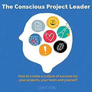 The Conscious Project Leader Audiobook