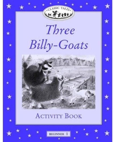 Download Three Billy-Goats Activity Book, Level Beginner 1 (Oxford University Press Classic Tales) PDF
