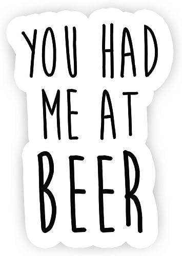You Had Me At Beer Beer Stickers Window Truck Car Vinyl Bumper Sticker Decal 5