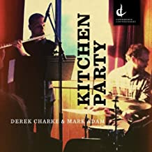 KITCHEN PARTY by Derek Charke