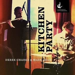 Charke / Adam Kitchen Party Symphonic Music