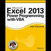 Excel 2013 Power Programming with VBA. (Mr. Spreadsheet's Bookshelf Book 15)