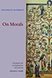 On Morals, William of Auvergne, 0888443056