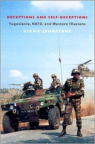 Book Fools' Crusade: Yugoslavia, Nato, and Western Delusions by Johnstone, Diana (2003)