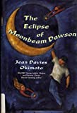 img - for The Eclipse of Moonbeam Dawson book / textbook / text book