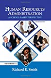 Human Resources Administration 4th Edition