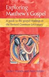 Exploring Matthew's Gospel : A guide to the Gospel Readings of the Revised Common Lectionary, Francis, Leslie J. and Atkins, Peter, 0819281336