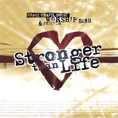 Stronger Than Life -