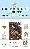 The Homestead Builder, C. P. Dwyer, 159921153X